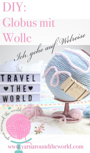 Wolle, Papierkoffer, DIY, mit Wolle um die Welt, Globus gestalten