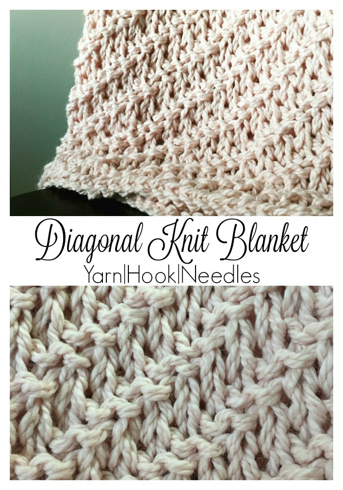 Diagonal Knitted Blanket with FREE Pattern! - Yarn|Hook|Needles