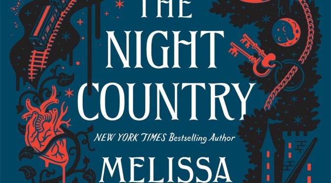 The Night Country – Mellisa Albert