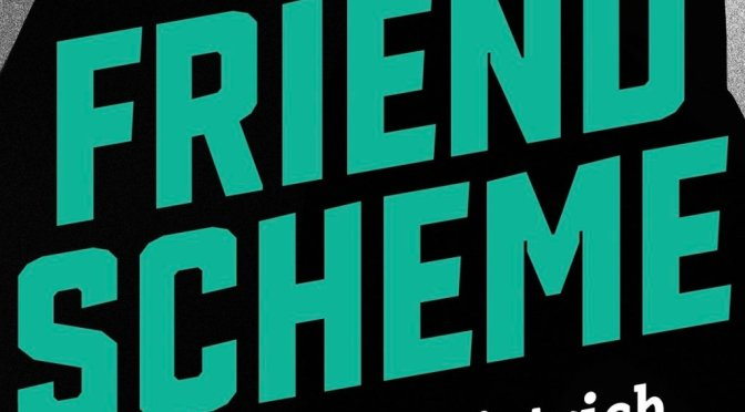 Interview with Cale Dietrich, Author of The Friend Scheme