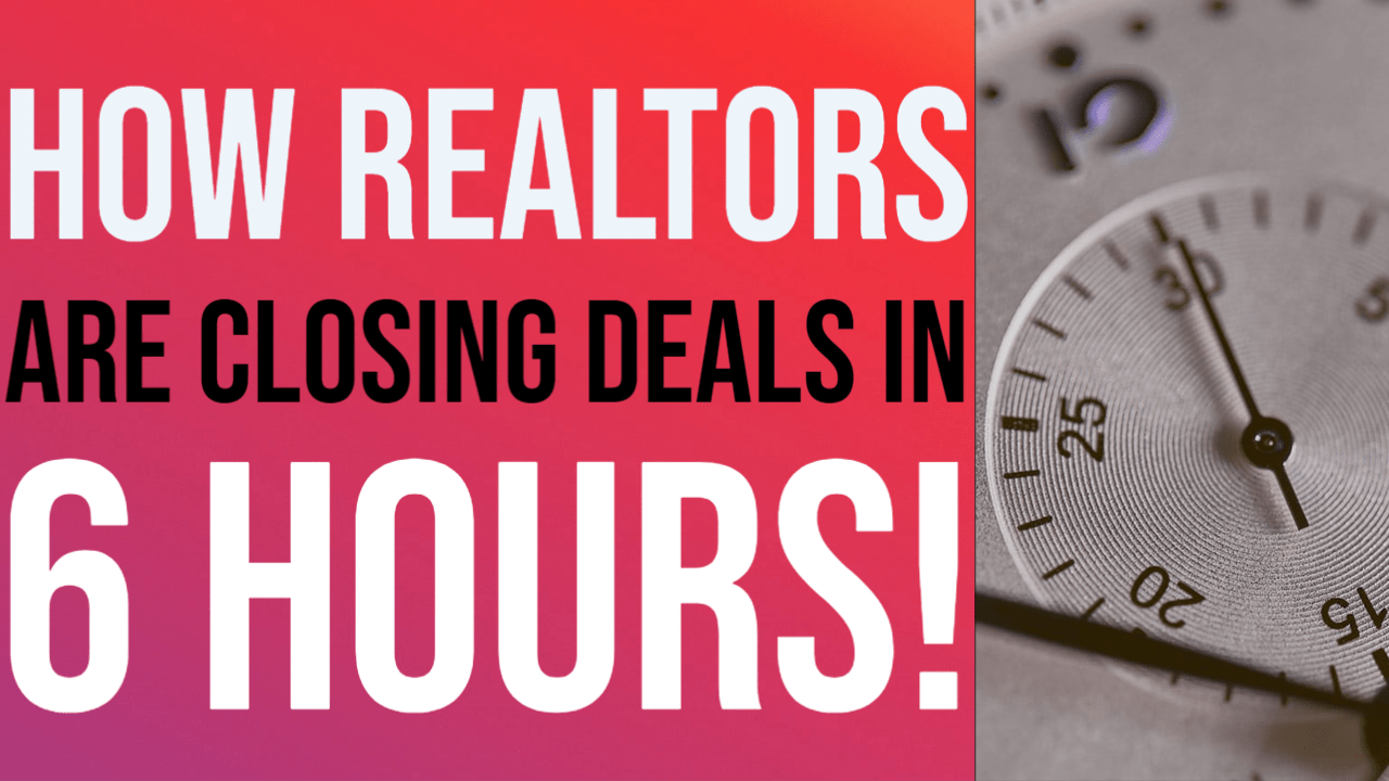How Agents are Closing Deals in 6 Hours