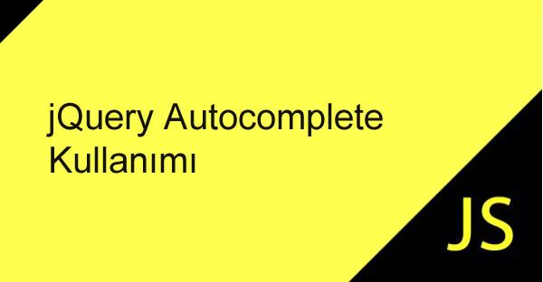 jQuery Autocomplete Kullanımı – Yazılım Bilişim Programlama
