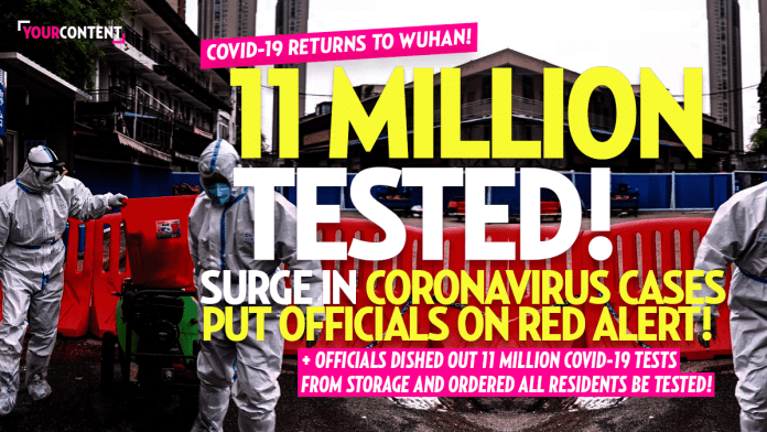 Wuhan Officials Scramble to Test 11 Million Residents Following COVID-19 'Vicious Relapse'
