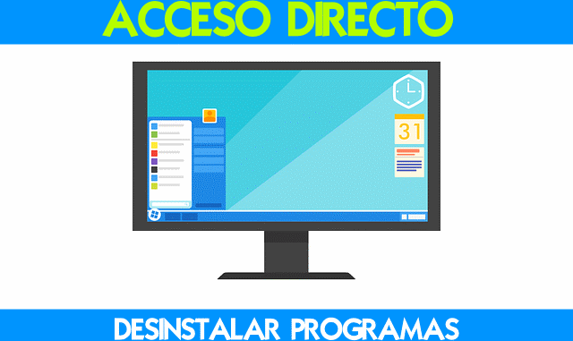 acceso directo a desinstalar programas