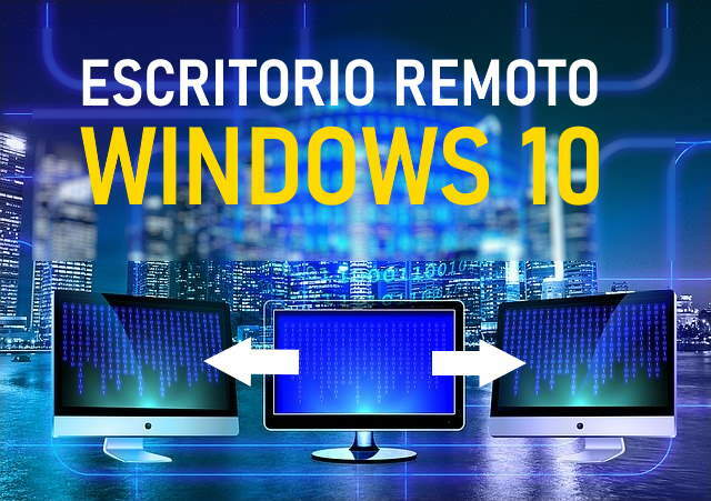 configurar escritorio remoto en windows 10