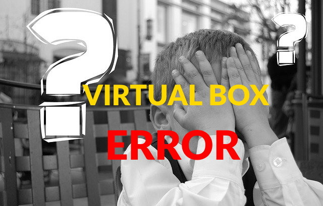 solucionar error al abrir sesion virtual box