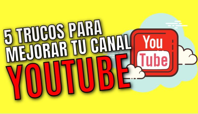trucos para mejorar en youtube 2021