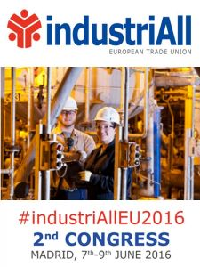2º Congreso IndustriAll Europa | IndustriAll European Trade Union | Madrid - España | 7, 8 y 9 de junio de 2016