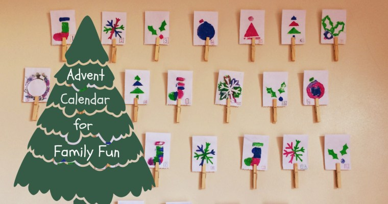 DIY Advent Calendar for Families, for Having Fun While Counting Down