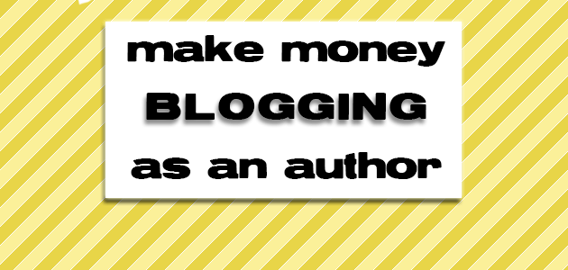 Make Money Blogging as an Author