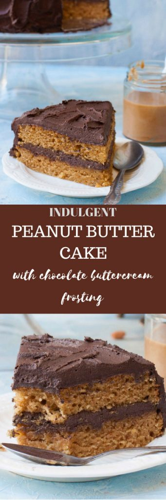 The Best Peanut Butter Cake with Chocolate Buttercream Frosting.Super Fudgy,Indulgent,moist Peanut butter cake.
