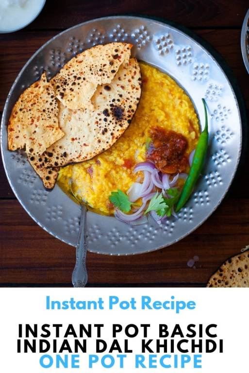 Instant Pot Basic Indian Dal Khichdi - Quick and Easy One Pot one Shot Vegetarian Indian Khichdi with minimum ingredients along with pressure cooker recipe. #instantpot #indianfood #khichadi #rice #lentils