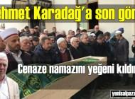 Mehmet Karadağ Şalpazarı'nda son yolculuğuna uğurlandı