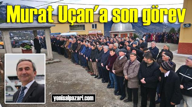 Murat Uçan'ın cenazesi Dorukkiriş'te toprağa verildi