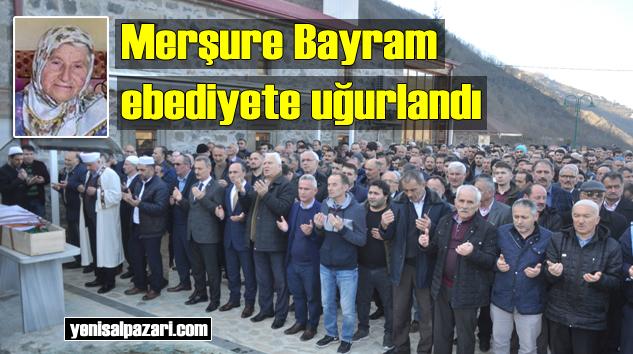Menşure Bayram'ın cenazesi Dereköy Mahallesi'nde toprağa verildi
