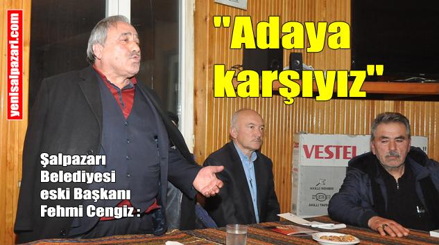 Fehmi Cengiz, Cumhur İttifakına değil, adaya karşı olduklarını söyledi