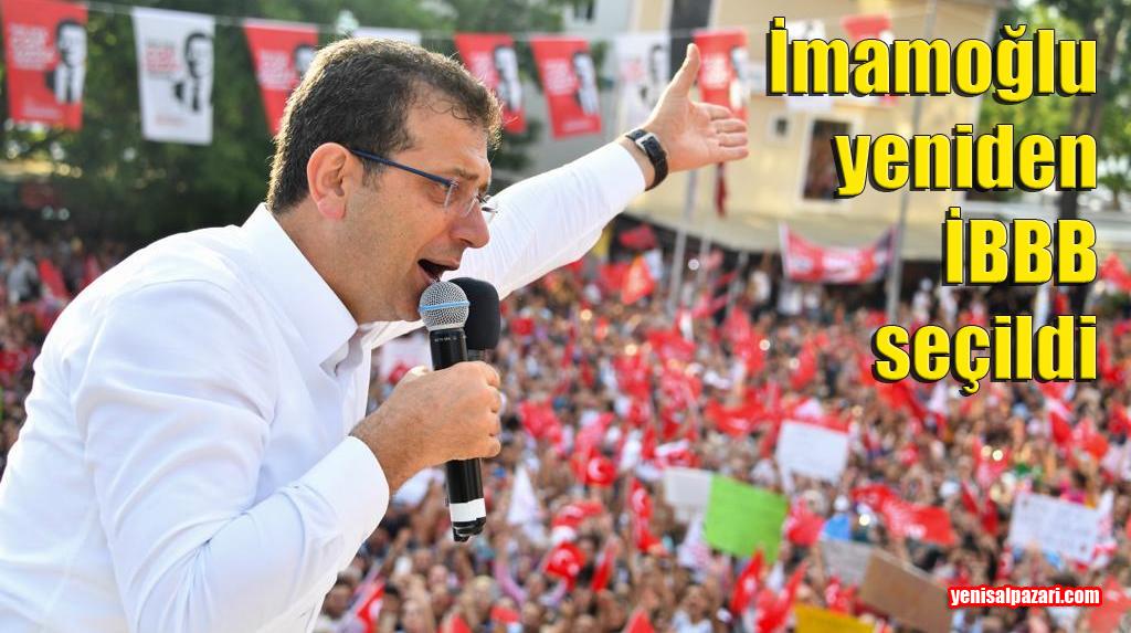 İstanbul Büyükşehir Belediye Başkanlığı'nı Ekrem İmamoğlu yine kazandı
