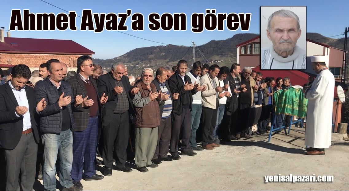 Ahmet Ayaz Kabasakal Mahallesi'nde ebediyete uğurlandı