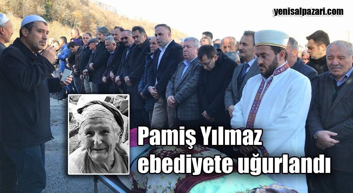 Pamiş Yılmaz'ın cenazesi Üzümözü Mahallesi'nde toprağa verildi