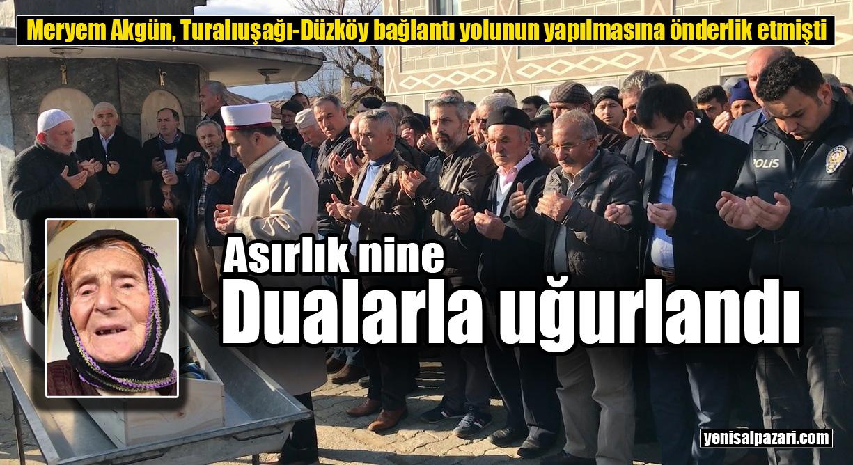 Meryem Akgün'ün cenazesi Turalıuşağı Mahallesi'nde toprağa verildi