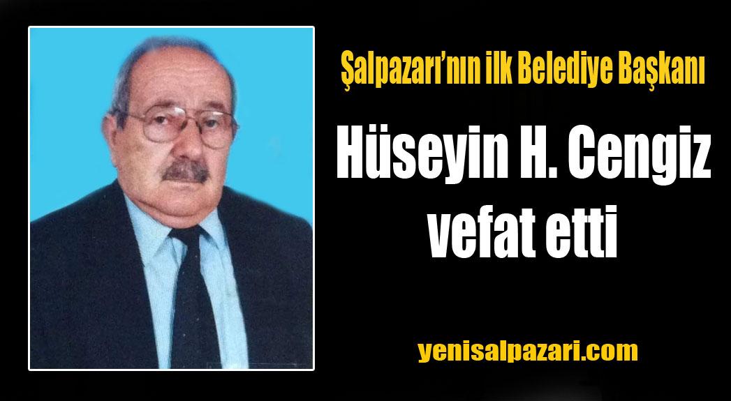 Şalpazarı Belediyesi'nin ilk Belediye Başkanı Hüseyin Hasan Cengiz vefat etti