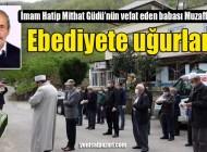 Muzaffer Güdü Şahmelik Mahallesi'nde son yolculuğuna uğurlandı