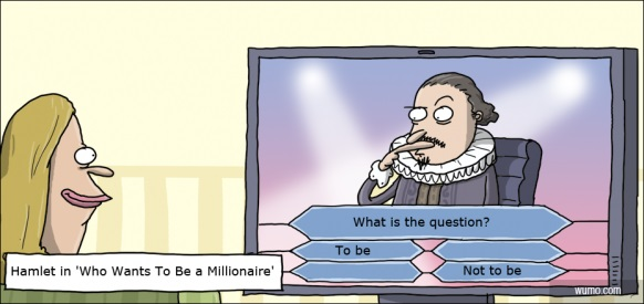 Hamlet in Who Wants to be a Millionaire Verbo to be