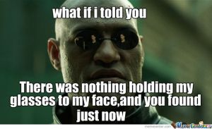 What if I told You glasses