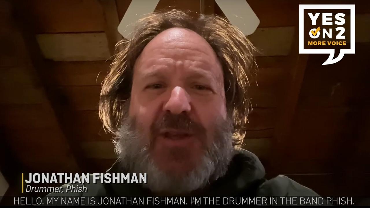 Jon Fishman supports Yes On 2