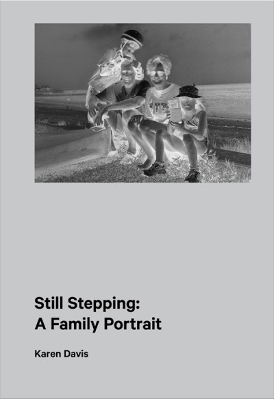 Cover of Book - Still Stepping: A Family Portrait