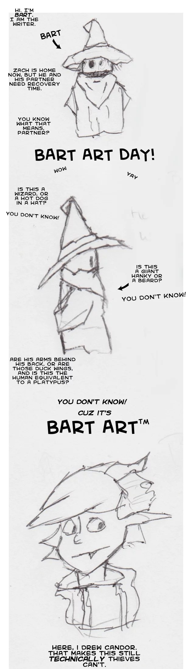 The real bart art was the friends we earned along the way?