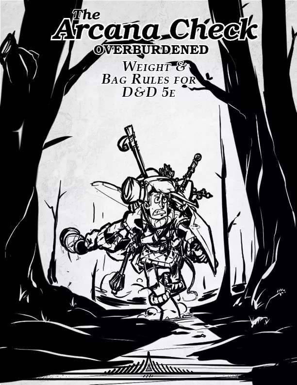 Overburdened: Weight & Bag Rules for D&D 5e