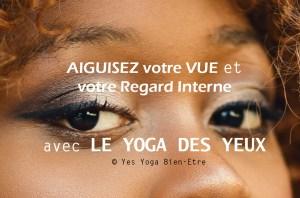 exercices yoga des yeux pour la vue et intuition