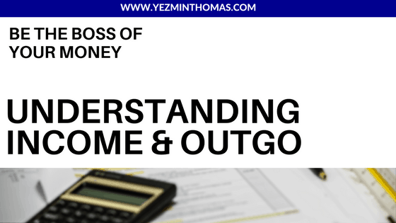 Understanding income and outgo