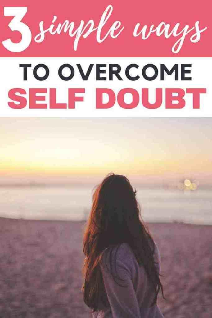 3-easy-ways-to-overcome-self-doubt