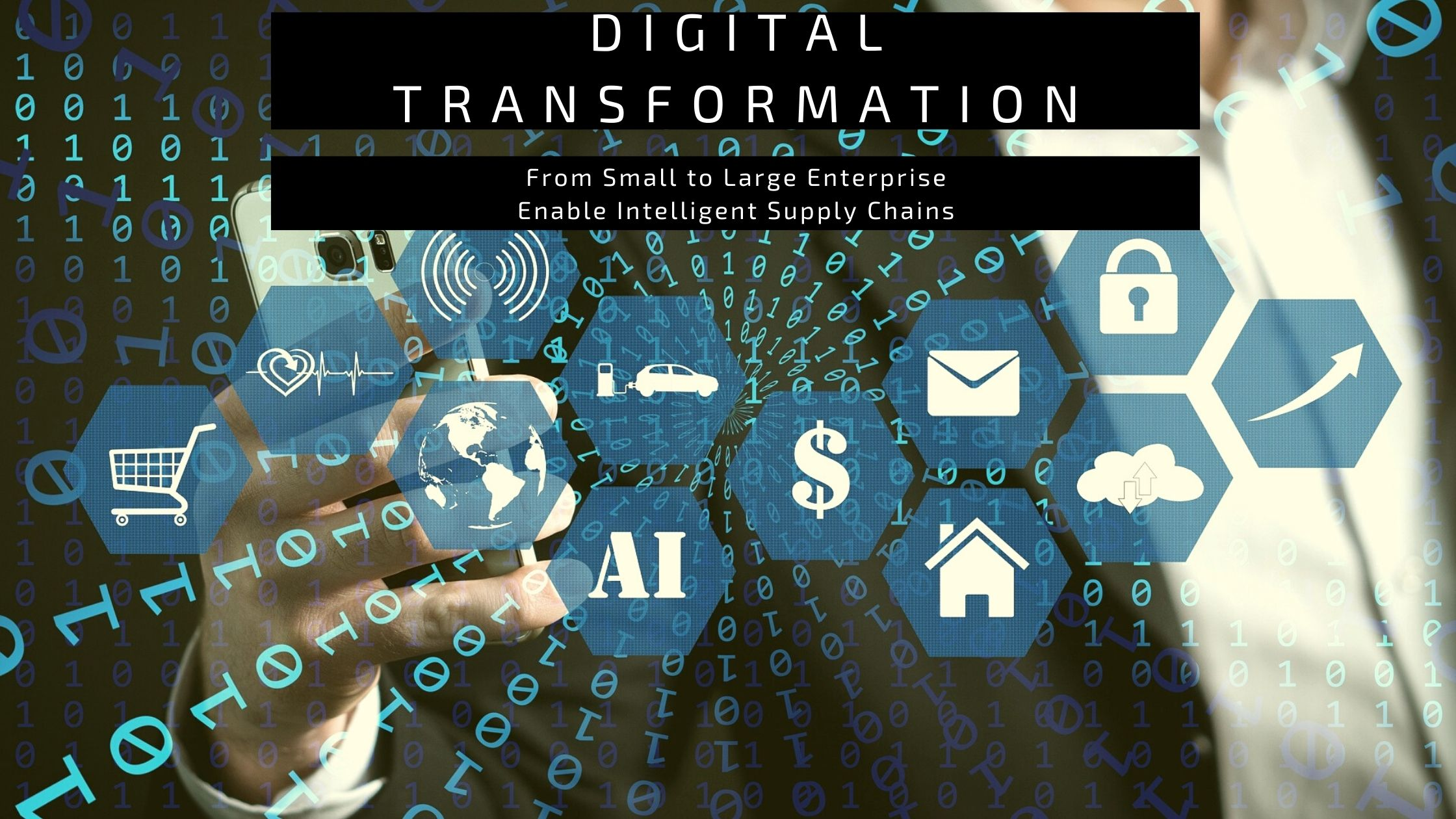 Digital Transformation from small to large enterprise