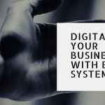 Digitalise Your Business with ERP system | Digital Transformation