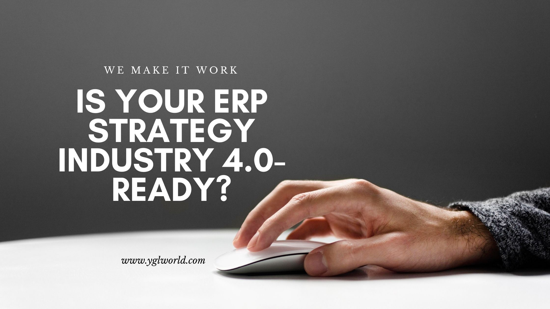 Is Your ERP Strategy Industry 4.0-ready?