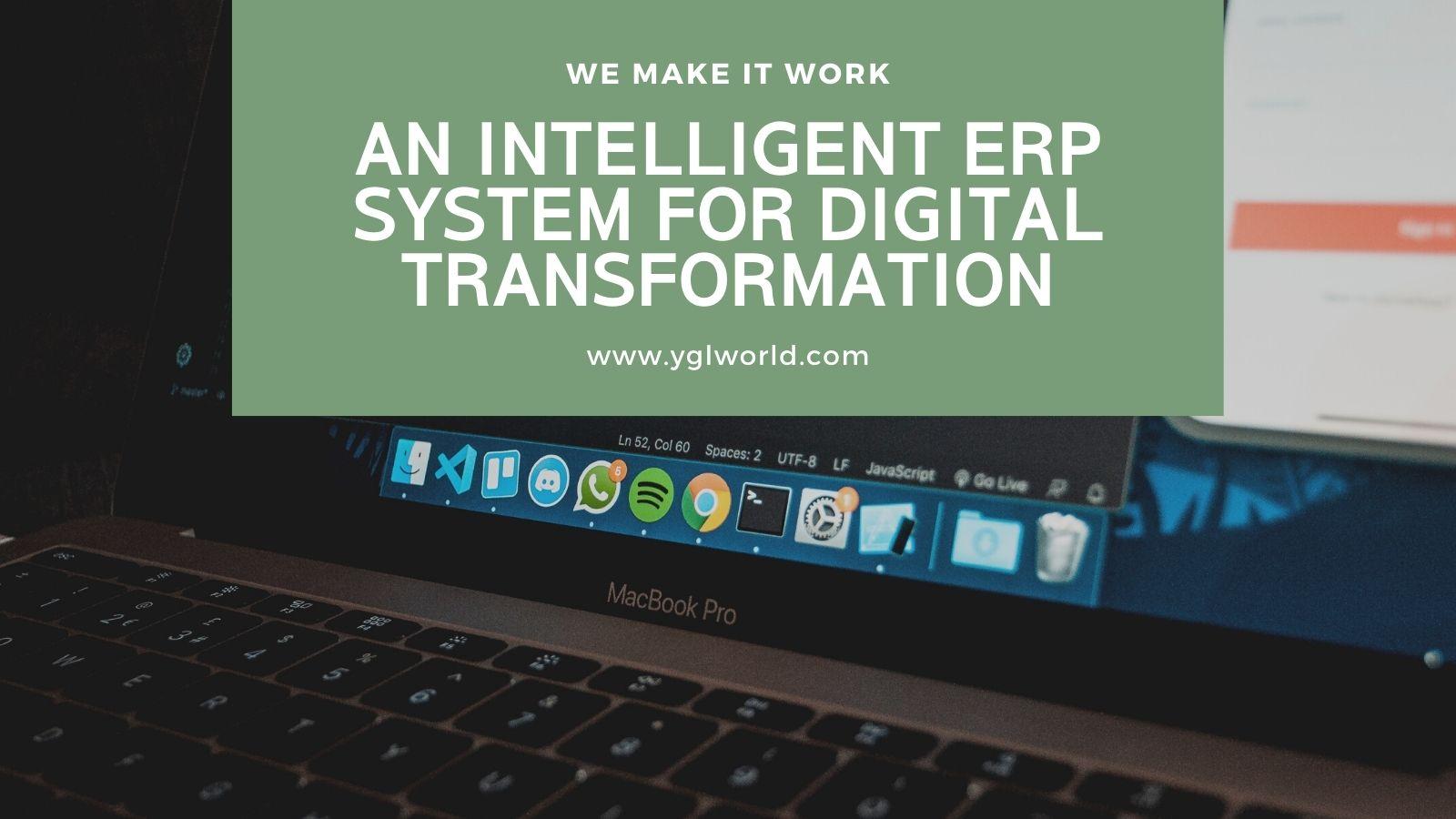 An Intelligent ERP For Digital Transformation