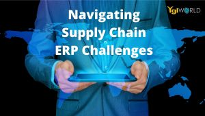 Navigating Supply Chain ERP Challenges