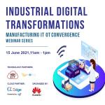 Industrial Digital Transformations – Manufacturing IT OT Convergence webinar