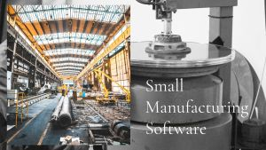 small manufacturing software