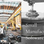 Small Manufacturing Software | Manufacturing ERP for micro enterprise