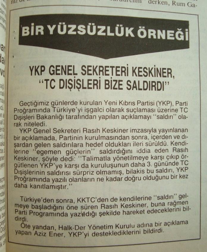 YKP Genel Sekreteri Rasıh Keskiner imzası ile yayınlanan bir bildiri ile bu açıklama kınandı