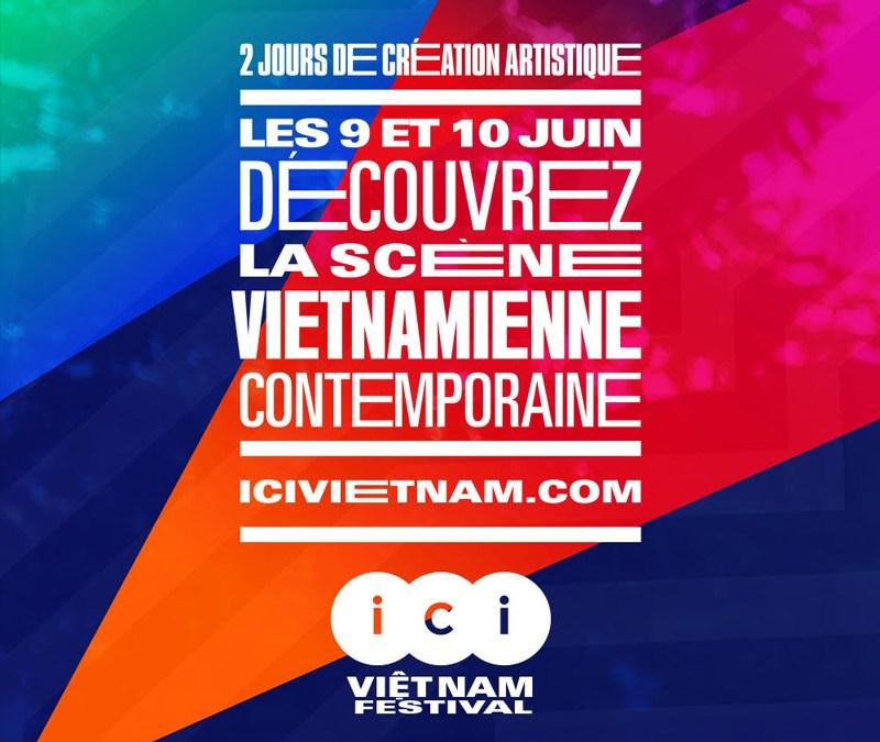 ~ «Ici Vietnam Festival» et la nouvelle scène contemporaine vietnamienne (9-10 juin 2018) ~
