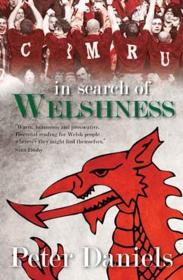 A picture of 'In Search of Welshness' by Peter Daniels