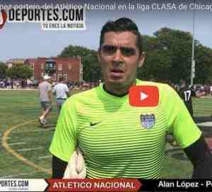 Entrevista con Alan López portero del Nacional rumbo a la semifinal de CLASA