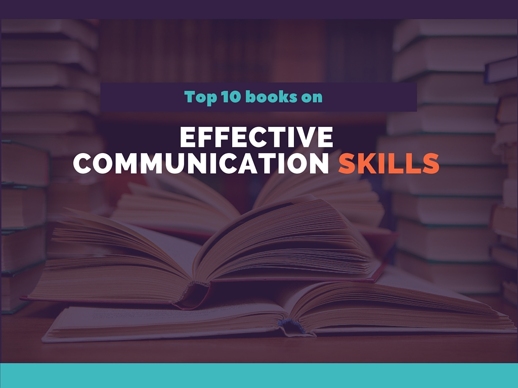 Top 10 Books On How To Improve Effective Communication