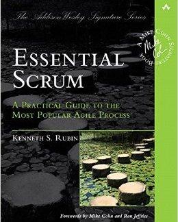 Top 33 Libros gratuitos y pagos ágiles Gestión ágil Essential Scrum Una guía práctica para la mayoría Proceso ágil popular