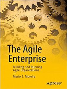 The-Agile-Enterprise-Construyendo y ejecutando Agile-Organizations